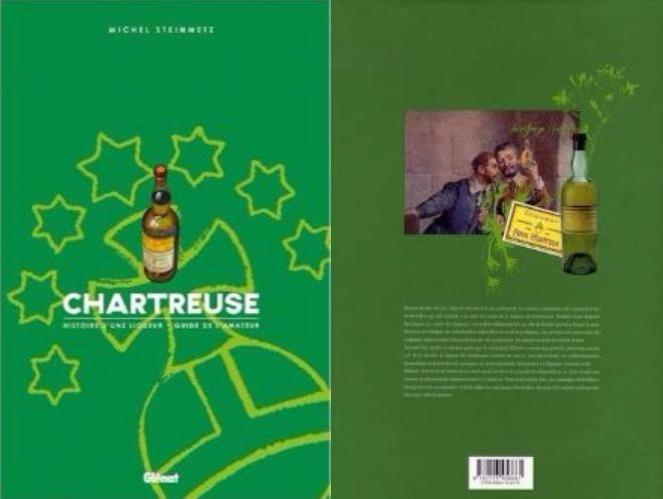 Chartreuse, histoire d'une liqueur, guide de l'amateur, Michel Steinmetz, Glénat.