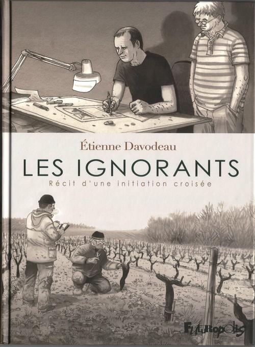 BD Vin :: Les Ignorants, Etienne Davodeau, Futuropolis